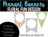 Editable Pennant Banners: Fun Floral Design