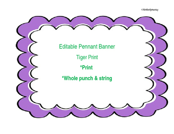 Editable Pennant Welcome Banner *Tiger Print*