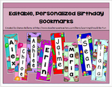Editable Personalized Birthday Bookmarks:  Gifts for Students