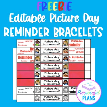 Editable Picture Day Reminder Bracelets FREEBIE