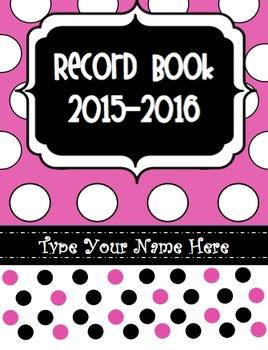 Editable Pink Polka Dot Record Book/Teacher Binder 2015-2016