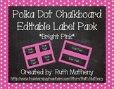 {Editable} Polka Dot Chalkboard Classroom Labels - Bright Pink