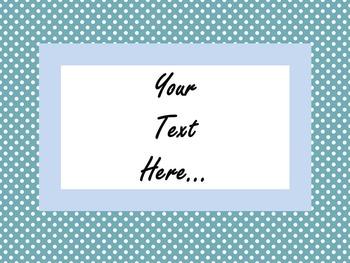 Editable Polka Dot Computer Background or Sign Template BUNDLE