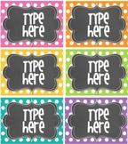 Editable Polka Dot Tags- BRIGHT polka Dot with Chalkboard- 6 classroom tags