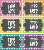 Editable Polka Dot Tags- BRIGHT polka Dot with Chalkboard- 6 classroom tags