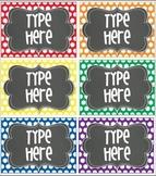 Editable Polka Dot Tags- PRIMARY polka Dot with Chalkboard- 6 classroom tags