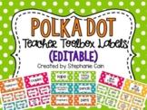 Editable Polka Dot Teacher Toolbox Labels