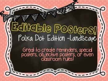 Editable Polka Dot Chalk posters! (landscape) FREEBIE!