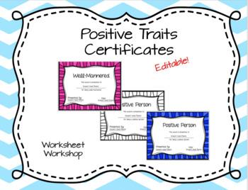 Editable Positive Traits Certificates
