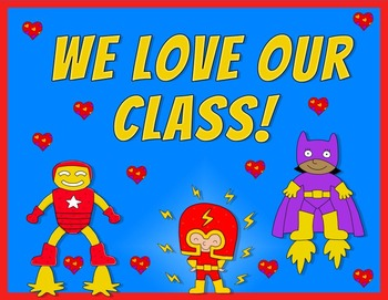 Editable Poster: WE LOVE OUR CLASS - FREE