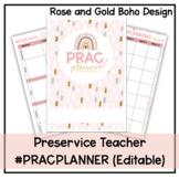 Preservice Teacher Prac Planner   Rose and Gold Boho Design   Editable
