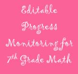 Editable Progress Monitoring for 7th Grade Math