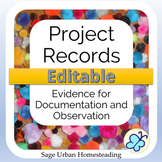 Editable Project Records Evidence for Observation and Docu