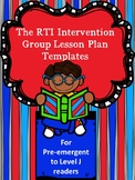 Editable RTI Guided Reading Lesson Plan Templates Levels Pre A-J (Prereading-18)