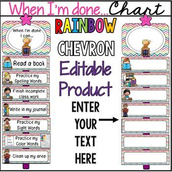 Editable Rainbow Chevron When I'm Done