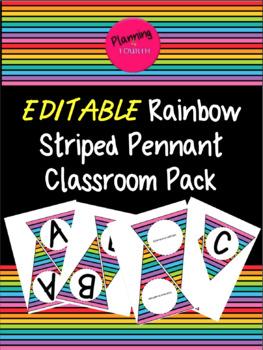 Editable Rainbow Pennant Classroom Pack