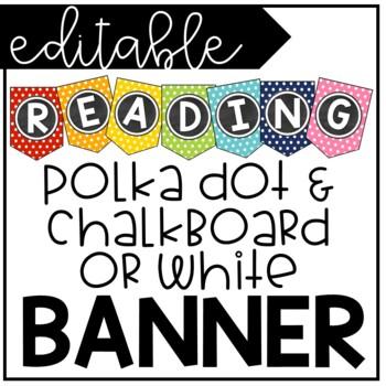 Editable Rainbow Polka Dot and Chalkboard Banner