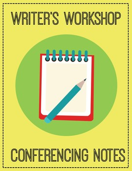 Editable Reader's and Writer's Workshop Conferring / Conferencing Notes