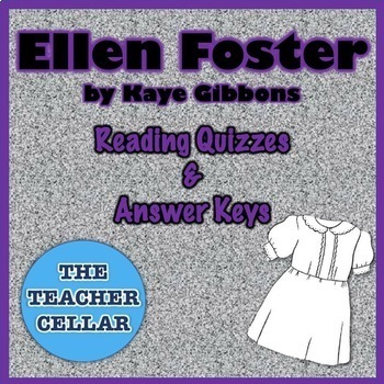Editable Reading Check Quiz and Answer Key for Ellen Foster by Kaye Gibbons
