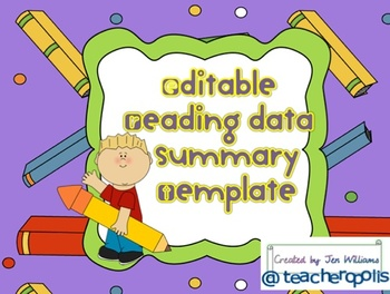 Editable Reading Data Summary Template and Parent Explanation Letter