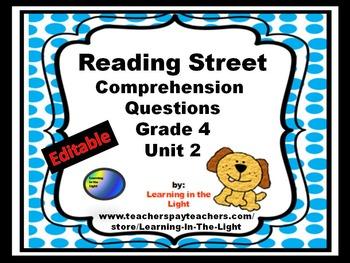 Reading Street Comprehension Questions Unit 2 Grade 4 (Editable)