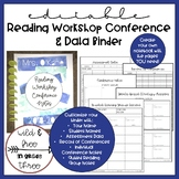 Editable Reading Workshop Conference Notes & Data Notebook