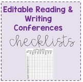 Editable Reading & Writing Conference Checklists