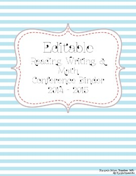 Editable Reading, Writing, & Math Conference Binder and Forms ~ Blue & White