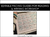 Editable Reading & Writing Workshop Pacing Guides