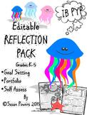 Editable Reflection and Goal Setting Templates with IB PYP