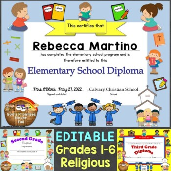 Editable Religious, Christian Diplomas for Grade 1-6, Elementary School
