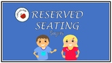 Editable Reserved Seating Signs