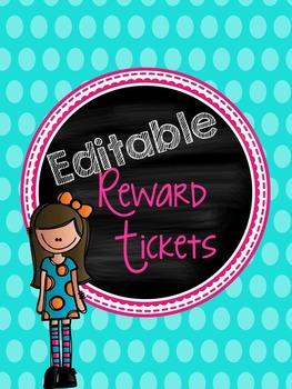 Editable Reward Tickets