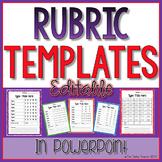 Editable Rubric Templates