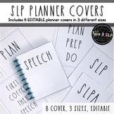 Editable SLP Planner Covers: 8 designs, 3 sizes