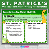 Editable ST. PATRICK'S DAY Owl Themed Morning Work PowerPo