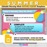 Editable SUMMER Morning Work GOOGLE SLIDES Templates