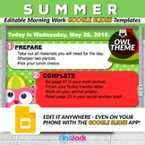 Editable SUMMER Owl Morning Work GOOGLE SLIDES Templates