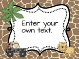 Editable Safari themed posters ~ portrait and landscape or