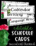 Editable Schedule Cards - Cactus - Succulent - Decor