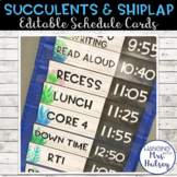 Editable Schedule Cards (Succulent and Shiplap)