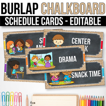 Editable Schedule Cards with Clipart, Burlap and Chalkboard Classroom Decor