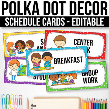 Editable Schedule Cards with Clipart, Daily Schedule Cards, Polka Dot Classroom