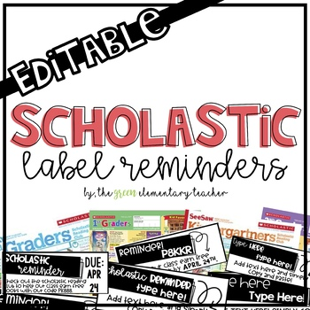 Editable Scholastic Label Reminders