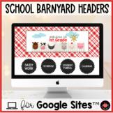 Editable School Barn / Farm Website Headers / Banners Template for Google Sites™