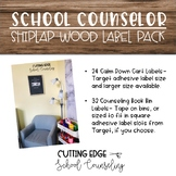 Editable School Counselor Label Pack- Shiplap Wood