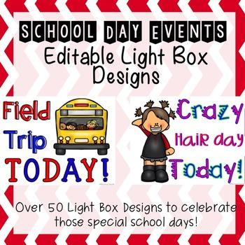 Editable School Day Events Light Box Designs