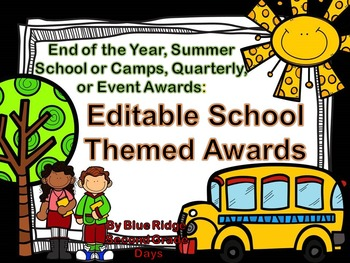 Editable School Themed Awards: End Of The Year, Event, or Academic Awards