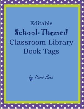 Editable School-Themed Classroom Library Book Tags