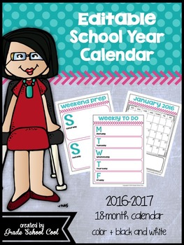 Editable School Year Calendar: 2016-2017: 18-month calendar